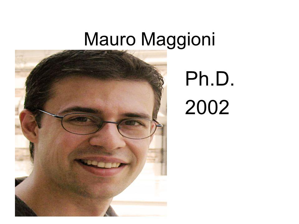 Mauro Maggioni Ph.D. 2002