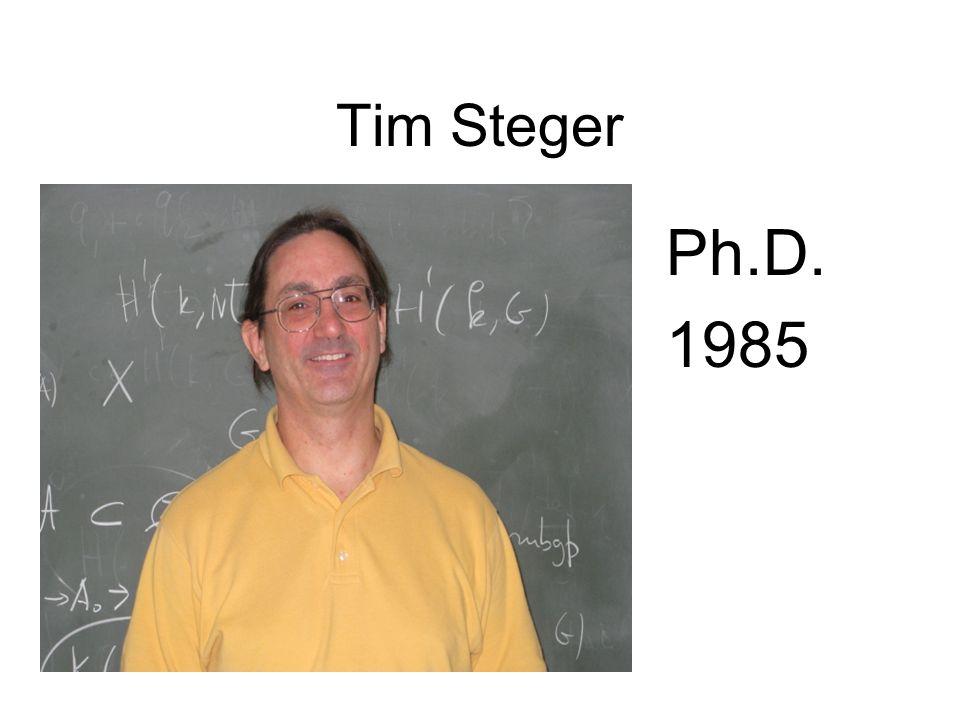 Tim Steger Ph.D. 1985