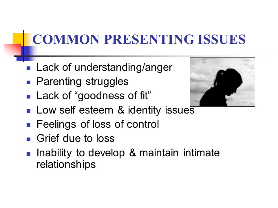 CORE CLINICAL ISSUES IN ADOPTION - ppt download