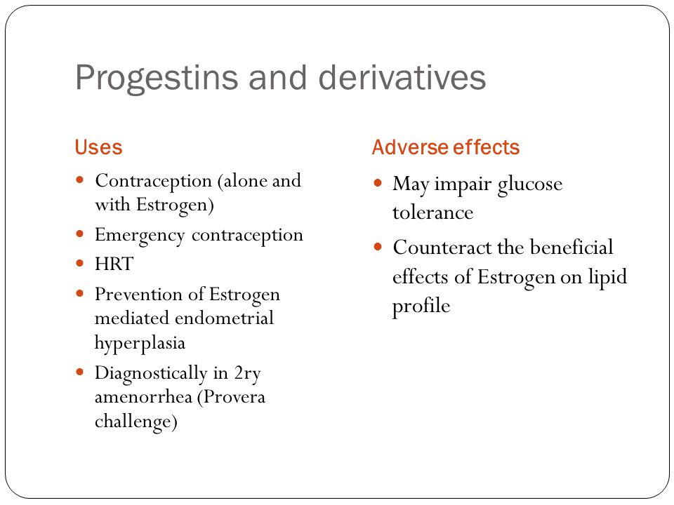 Progestins and derivatives