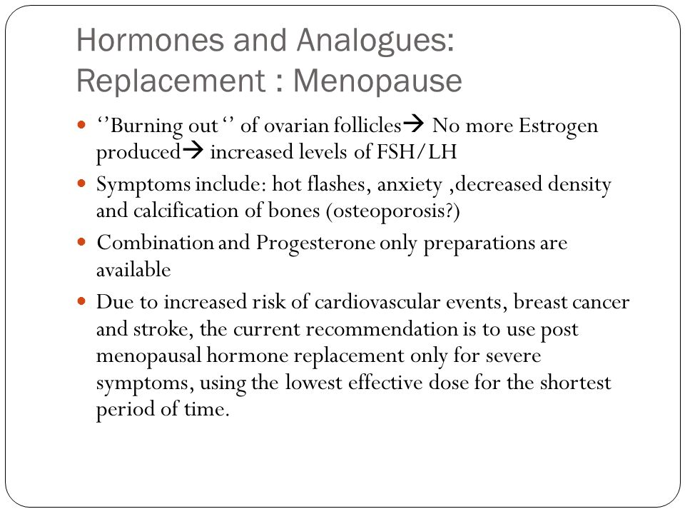 Hormones and Analogues: Replacement : Menopause