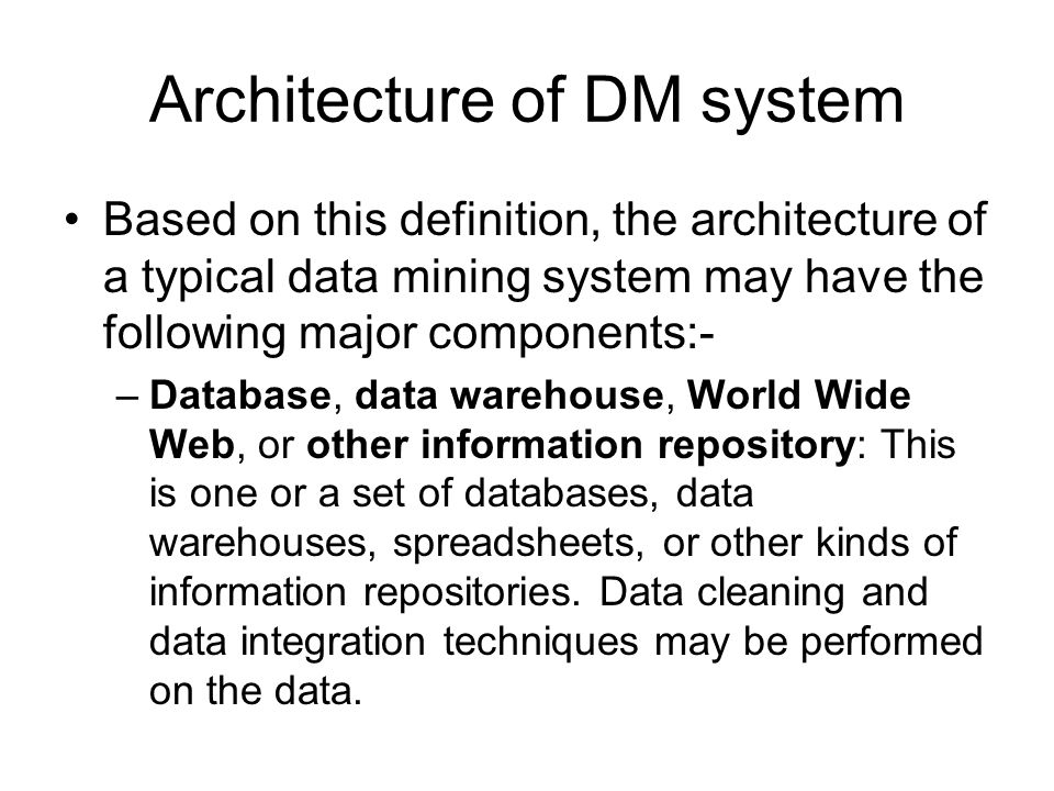 Architecture of DM system