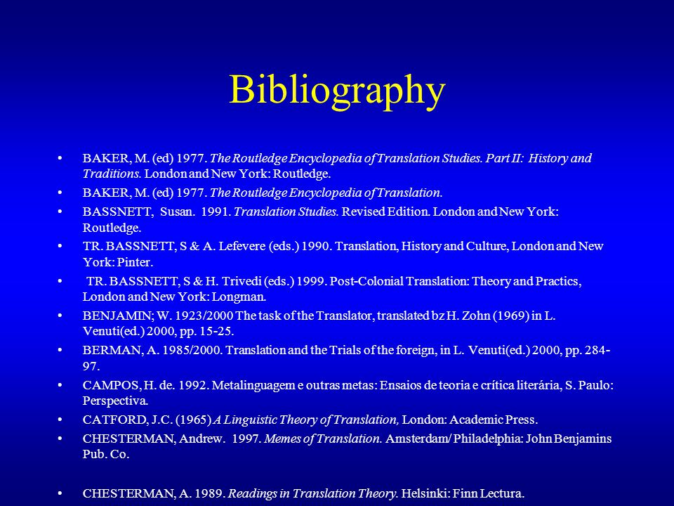 Bibliography+BAKER%2C+M.+%28ed%29+1977.+The+Routledge+Encyclopedia+of+Translation+Studies.+Part+II%3A+History+and+Traditions.+London+and+New+York%3A+Routledge. translation theory and the non literary text ppt download