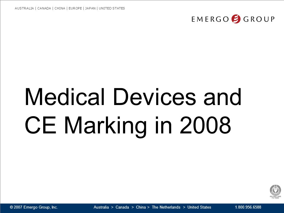 Medical Devices and CE Marking in 2008