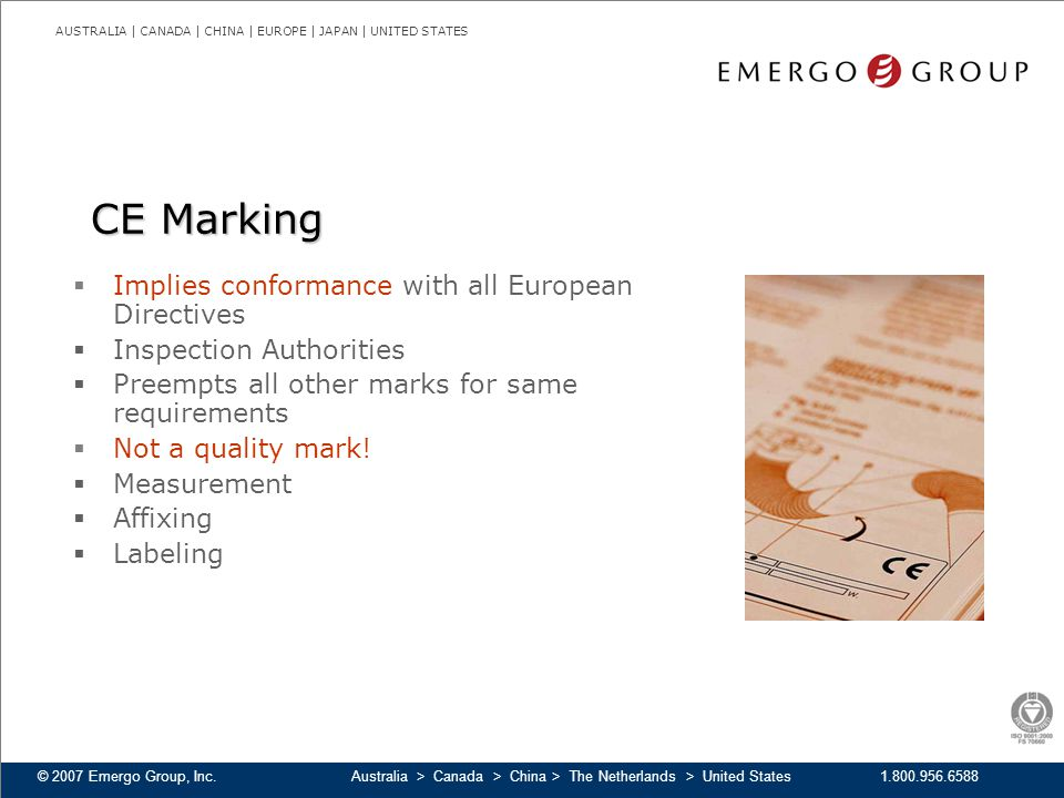 CE Marking Implies conformance with all European Directives