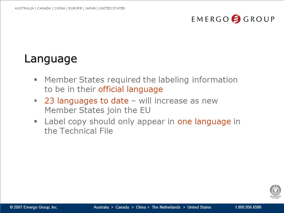 Language Member States required the labeling information to be in their official language.