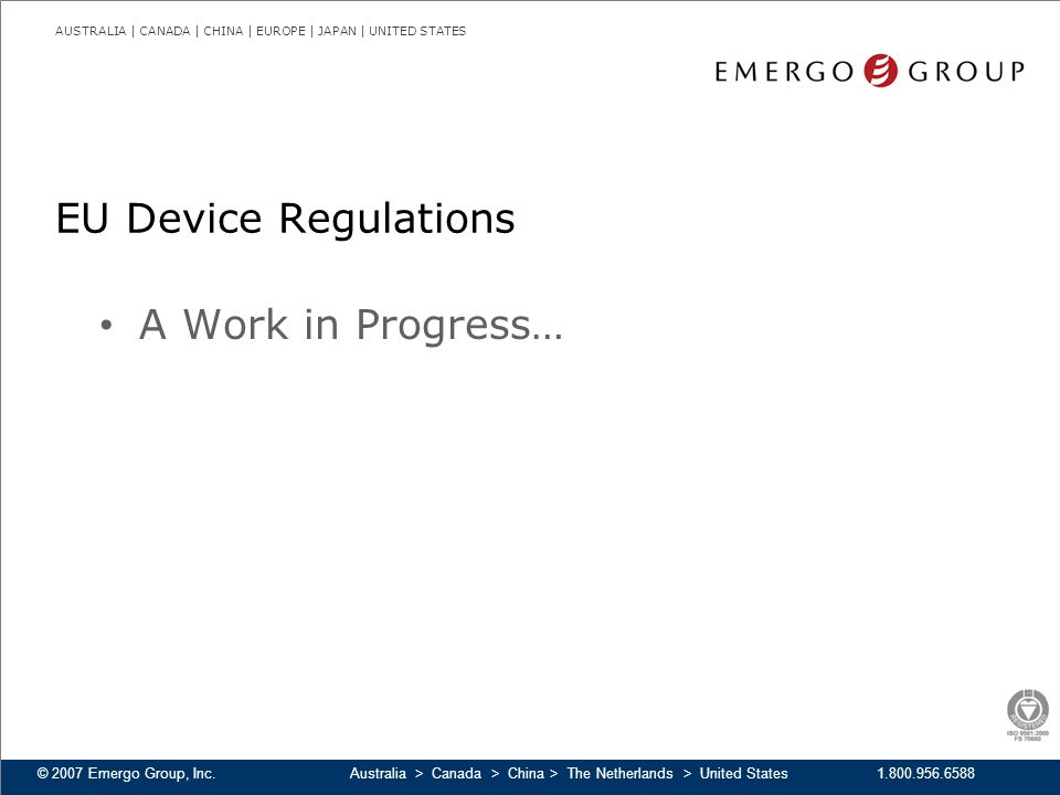 EU Device Regulations A Work in Progress…
