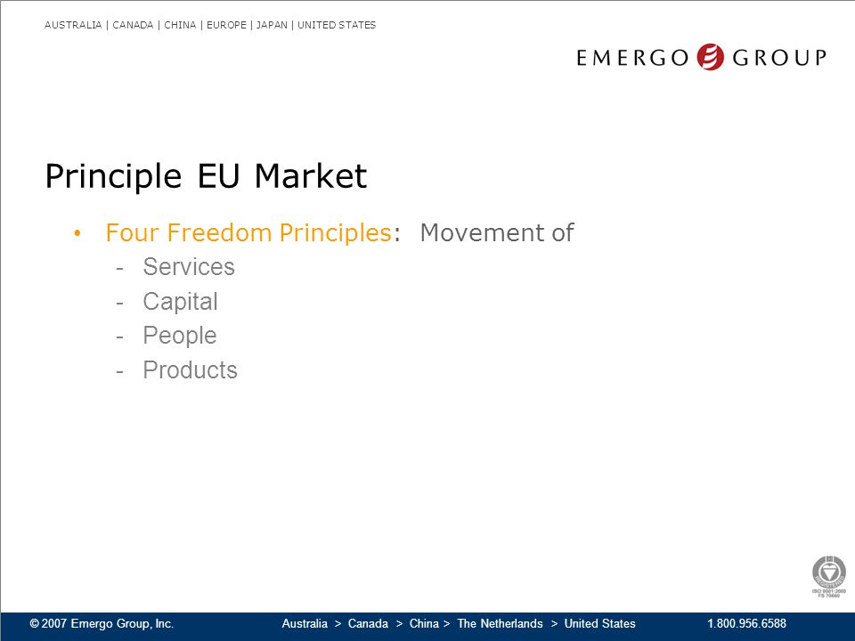 Principle EU Market Four Freedom Principles: Movement of Services