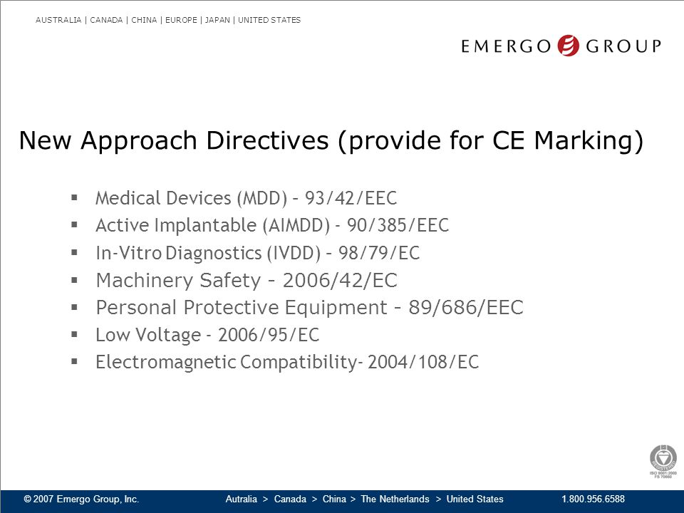 New Approach Directives (provide for CE Marking)