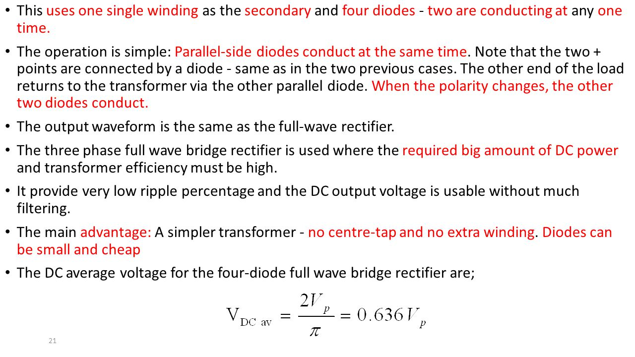 This uses one single winding as the secondary and four diodes - two are conducting at any one time.