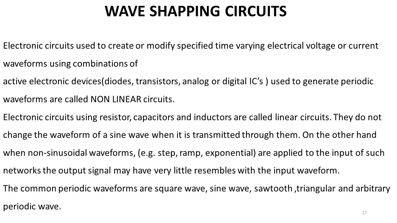 WAVE SHAPPING CIRCUITS