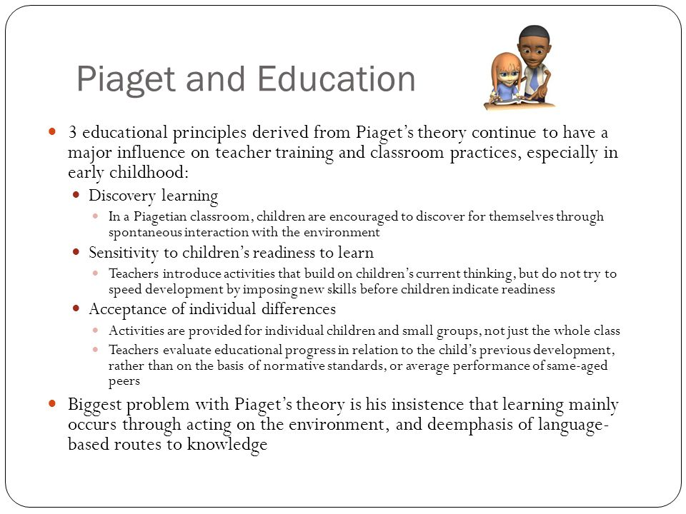 How piaget theory influences current practice
