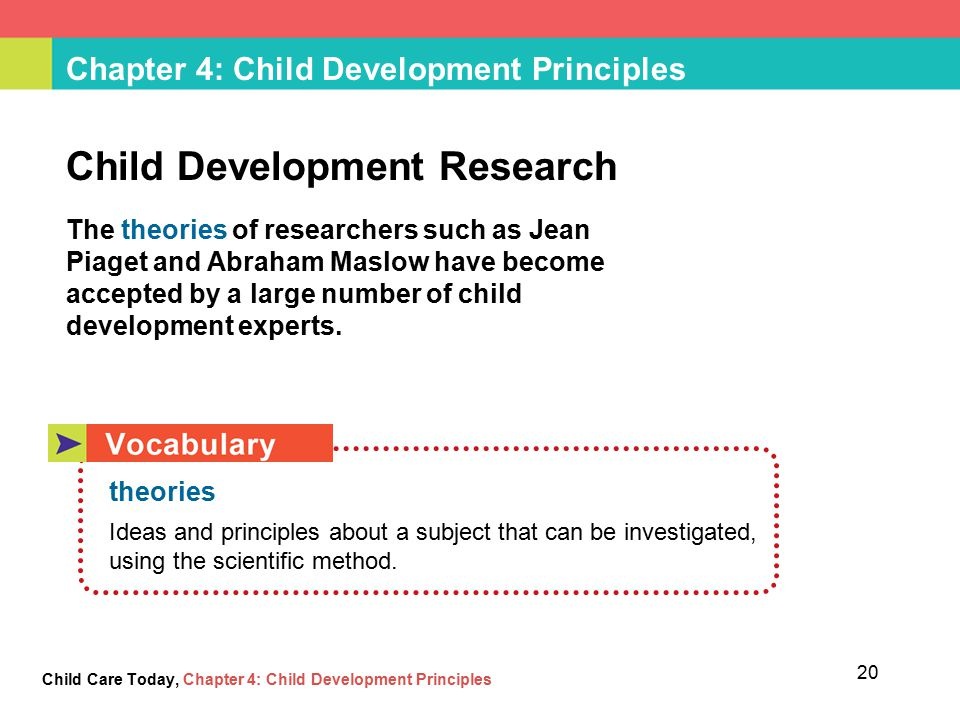 child development principles and theories Child development areas of development physical development  physical body changes that occurs in a relatively stable, predictable sequence gross motor development – improvement of skills using the large muscles in the arms and legs includes activities such as running, skipping, jumping  child development principles and theories.