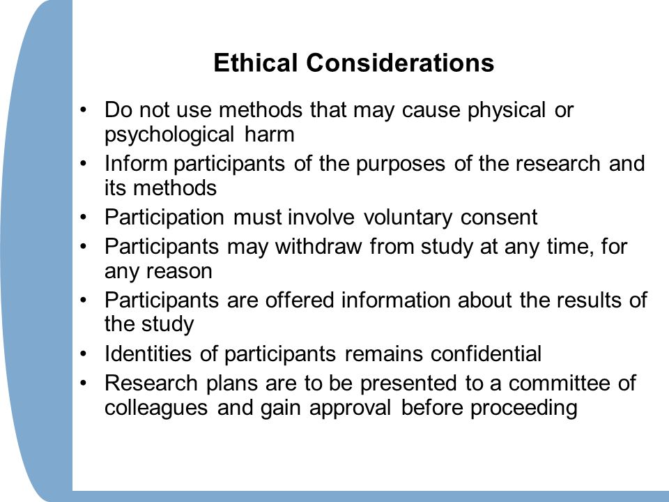 ethical research methods A summary of ethical considerations in 's research methods in psychology  learn exactly what happened in this chapter, scene, or section of research.