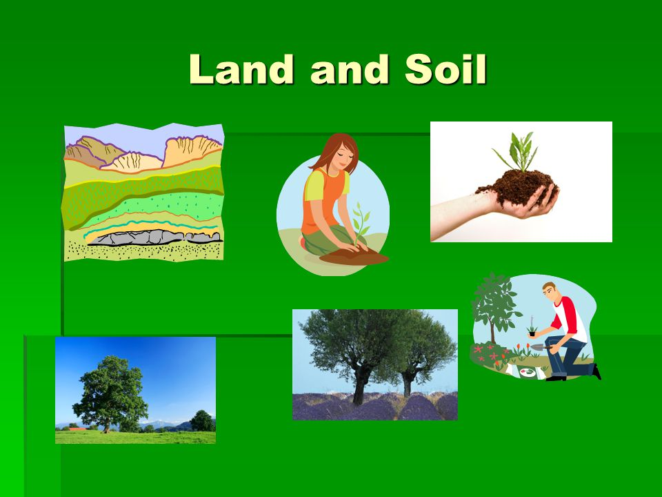 Natural resources the students should be able to identify for Land and soil resources definition