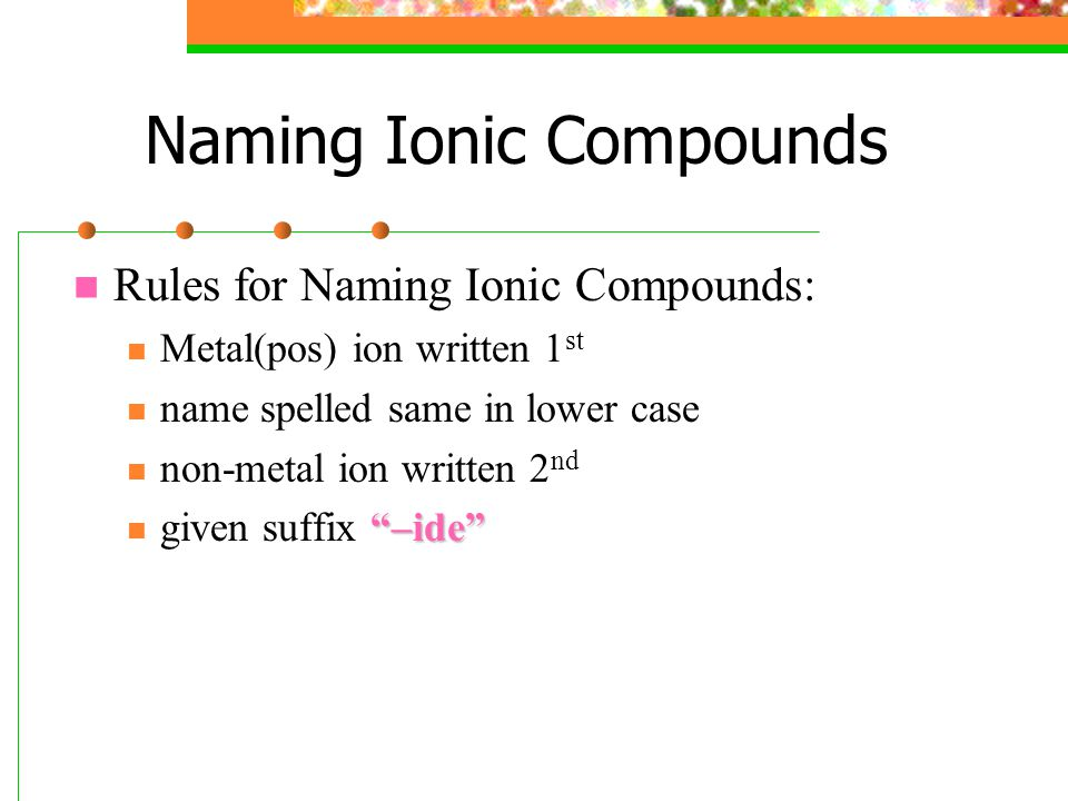 Naming Compounds Names and Formulas. - ppt video online ...