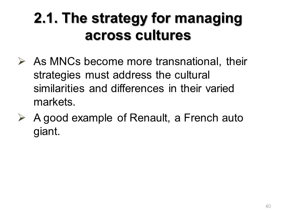 The cross culture management strategy about