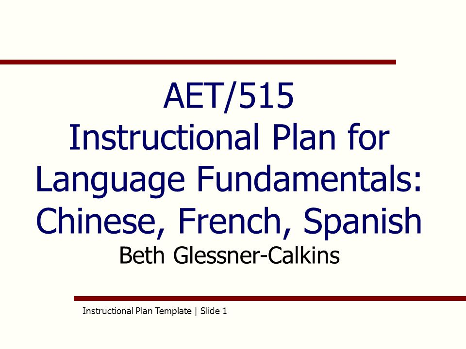 aet/515 instructional plan for language fundamentals: chinese, Presentation templates