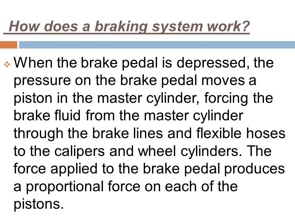 How does a braking system work