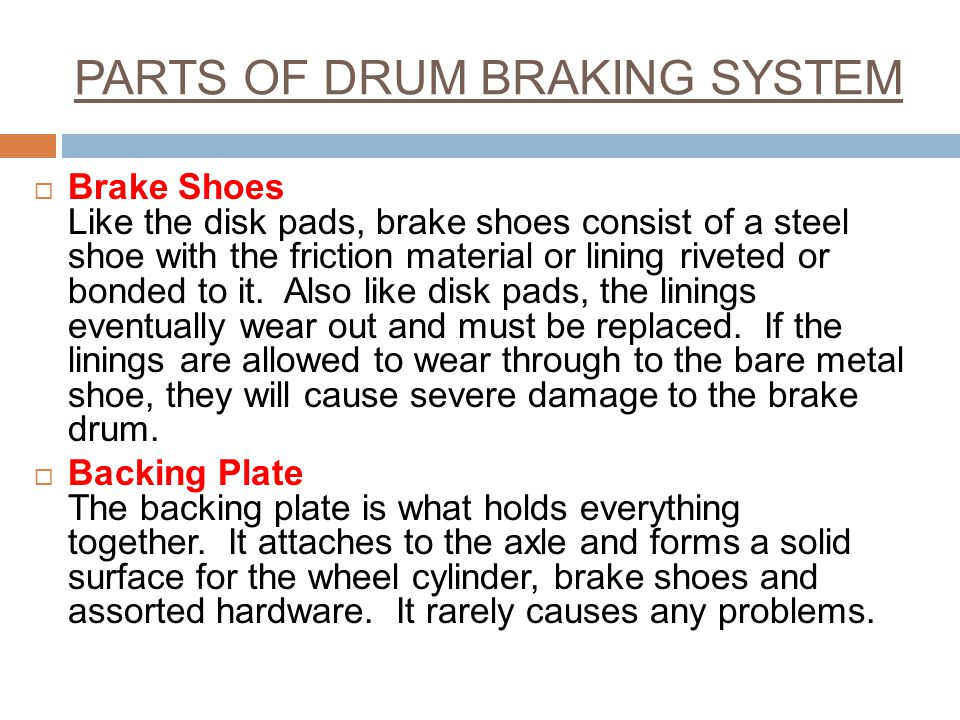 PARTS OF DRUM BRAKING SYSTEM