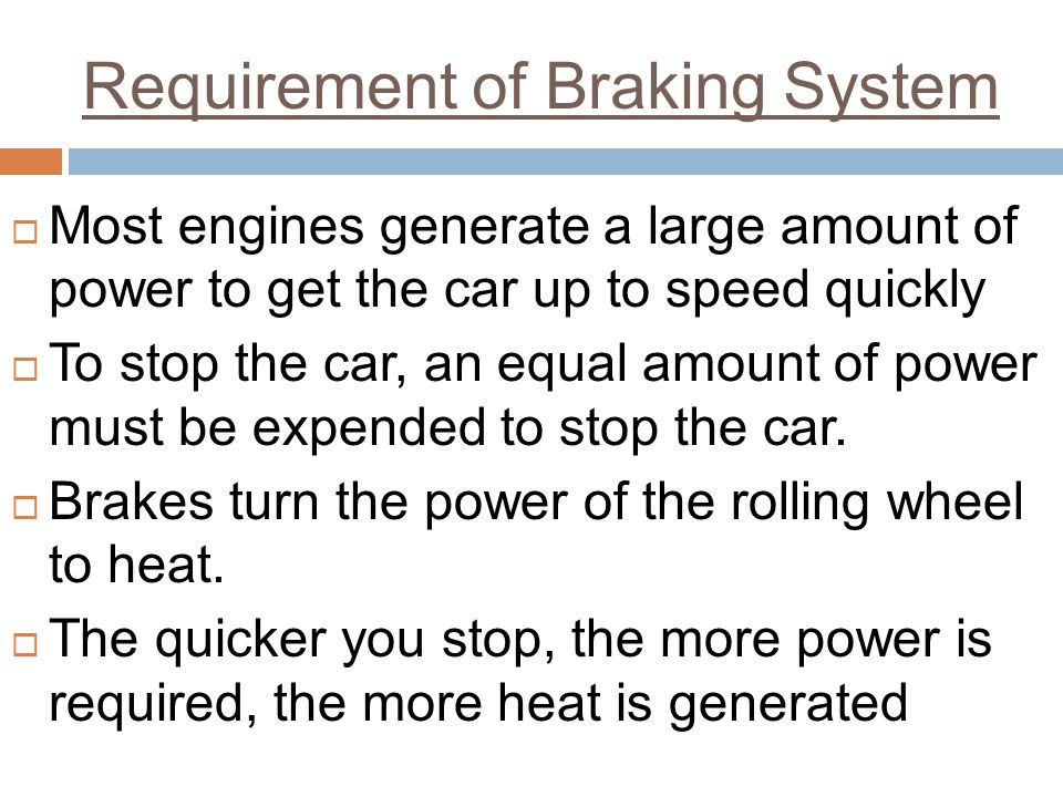 Requirement of Braking System