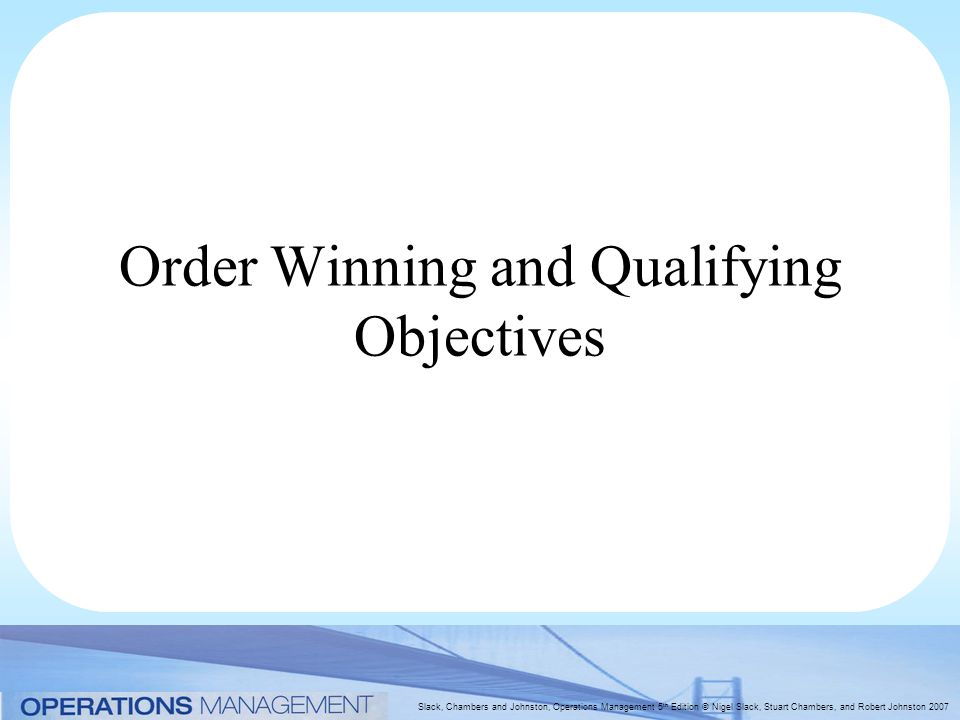 order winning and order qualifying criteria Order winners and qualifiers pdf order winners and qualifiers pdf order winners and qualifiers pdf download direct download order winners and qualifiers pdf the associated concept of order-winning and order-qualifying criteria, have 3 is the distinction between order winners and order.