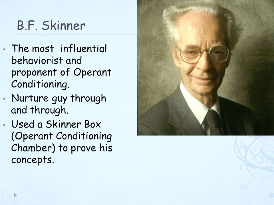 b f skinner importance In this essay, i chose burrhus frederic skinner who came up with the theory of operant conditioning b f skinner,(march 20, 1904  b f skinner importance essay.