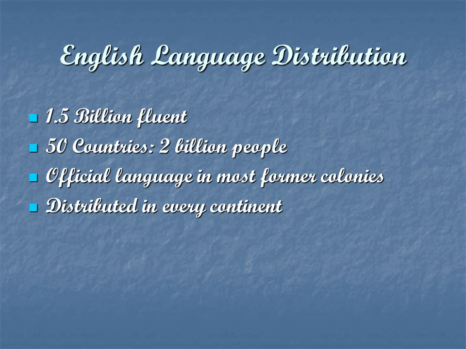 English Language Distribution