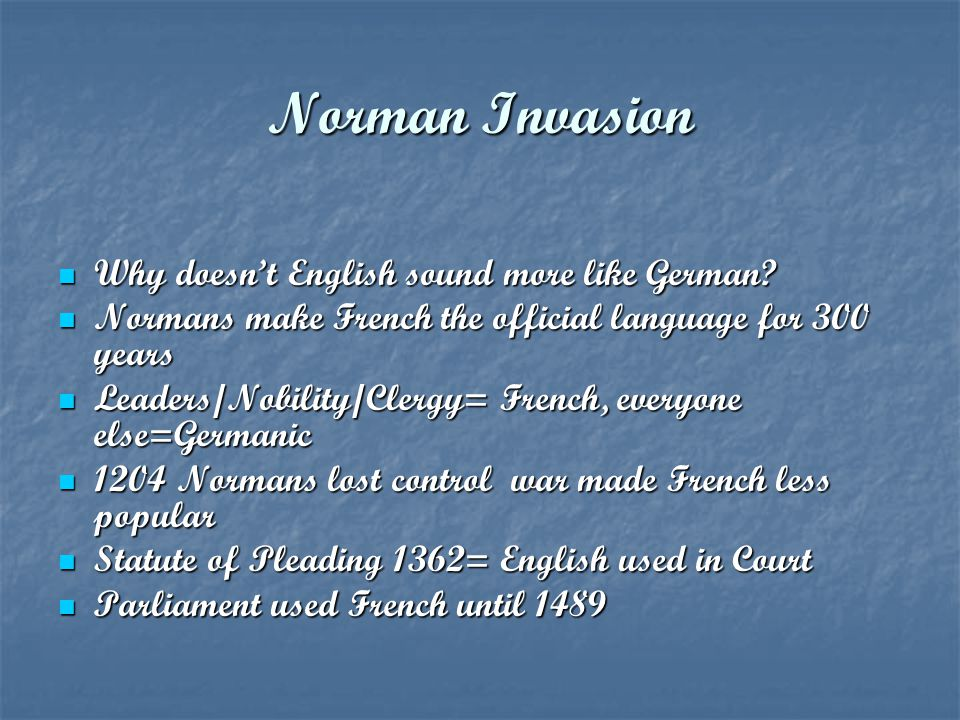 Norman Invasion Why doesn't English sound more like German
