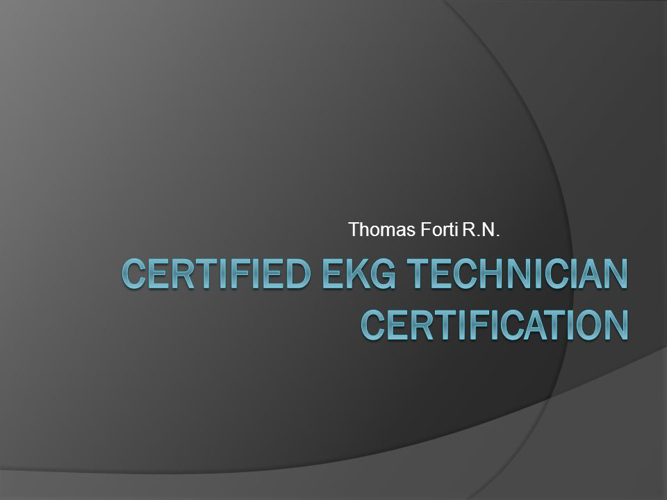 Certified Ekg Technician Certification Ppt Video Online Download