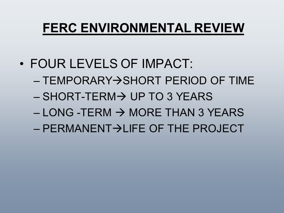 FERC ENVIRONMENTAL REVIEW