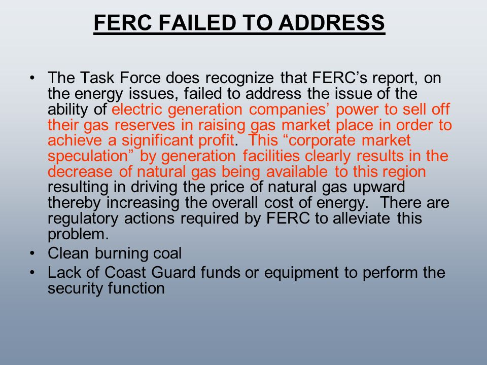 FERC FAILED TO ADDRESS