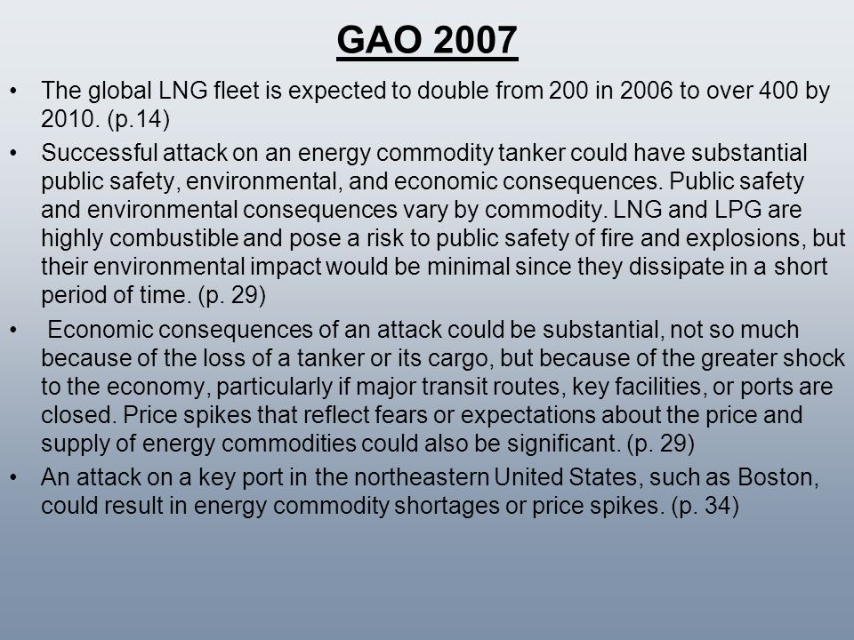 GAO 2007 The global LNG fleet is expected to double from 200 in 2006 to over 400 by 2010. (p.14)