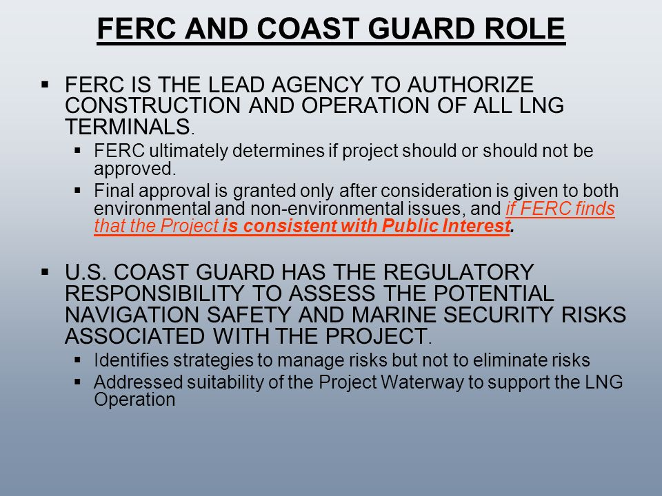 FERC AND COAST GUARD ROLE