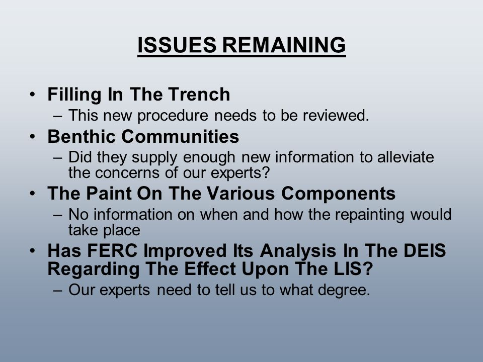 ISSUES REMAINING Filling In The Trench Benthic Communities