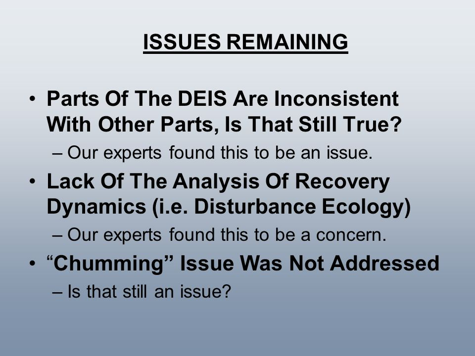 Lack Of The Analysis Of Recovery Dynamics (i.e. Disturbance Ecology)