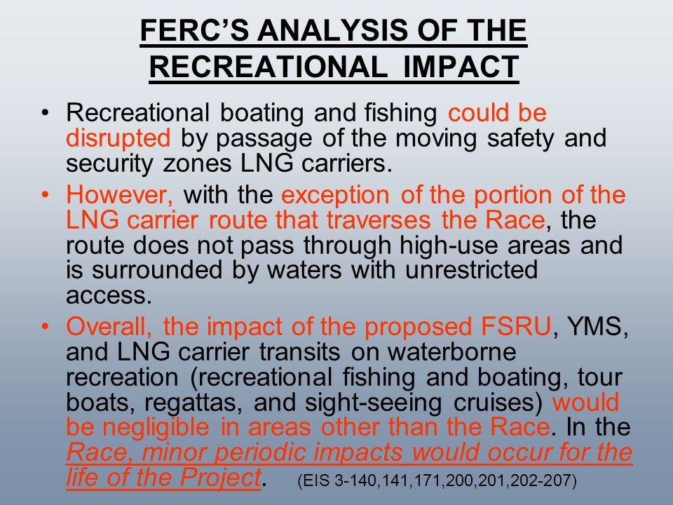 FERC'S ANALYSIS OF THE RECREATIONAL IMPACT