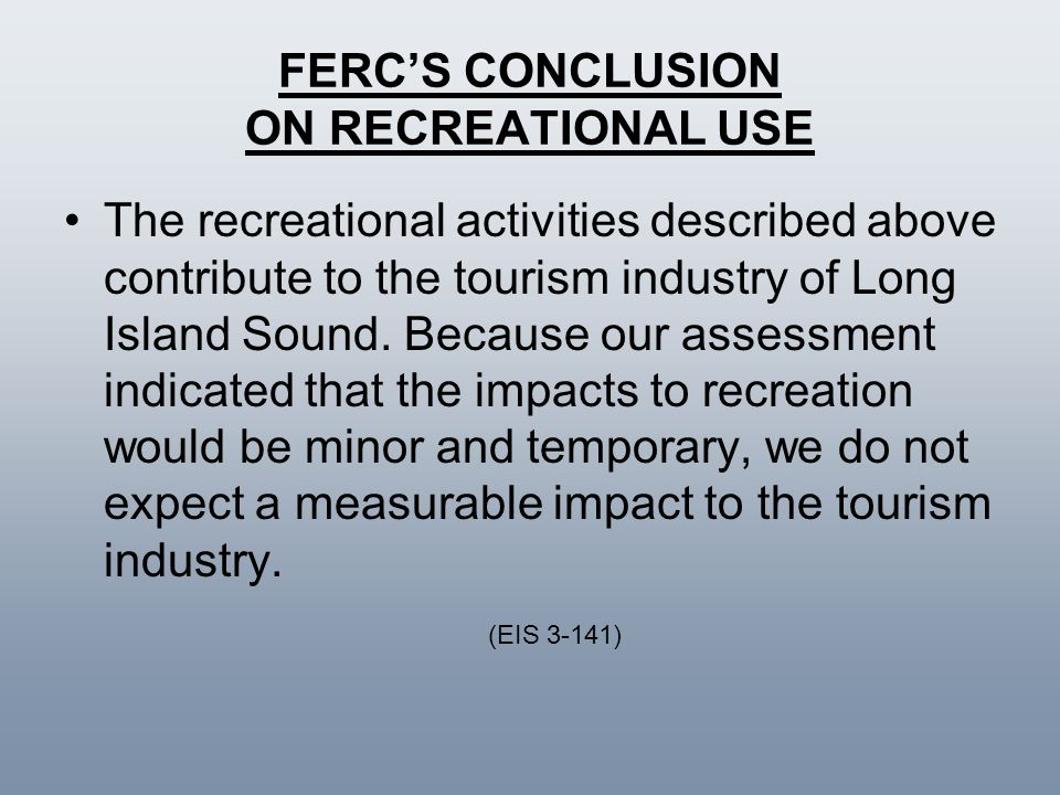 FERC'S CONCLUSION ON RECREATIONAL USE