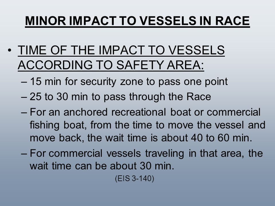 MINOR IMPACT TO VESSELS IN RACE