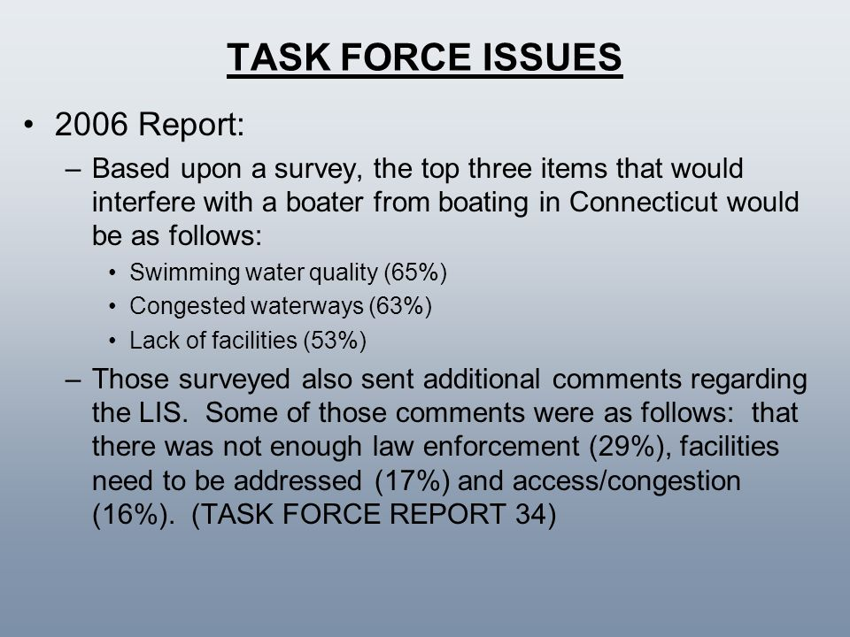 TASK FORCE ISSUES 2006 Report: