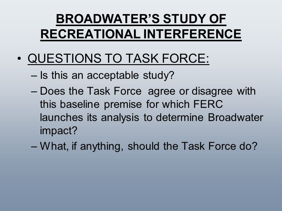 BROADWATER'S STUDY OF RECREATIONAL INTERFERENCE