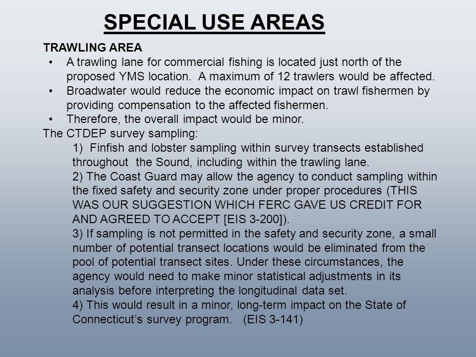 SPECIAL USE AREAS TRAWLING AREA