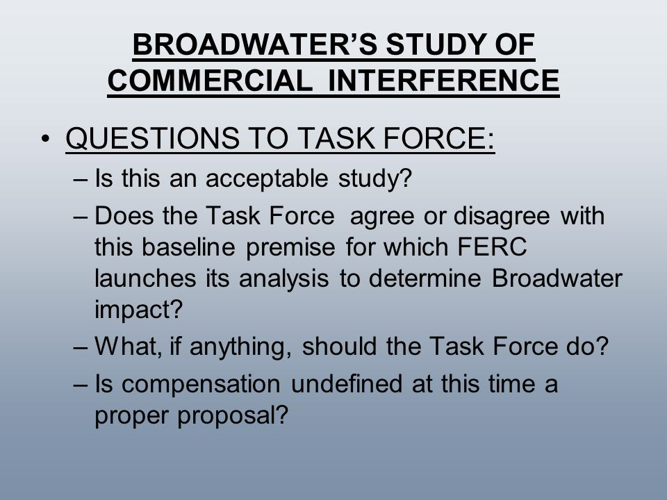 BROADWATER'S STUDY OF COMMERCIAL INTERFERENCE