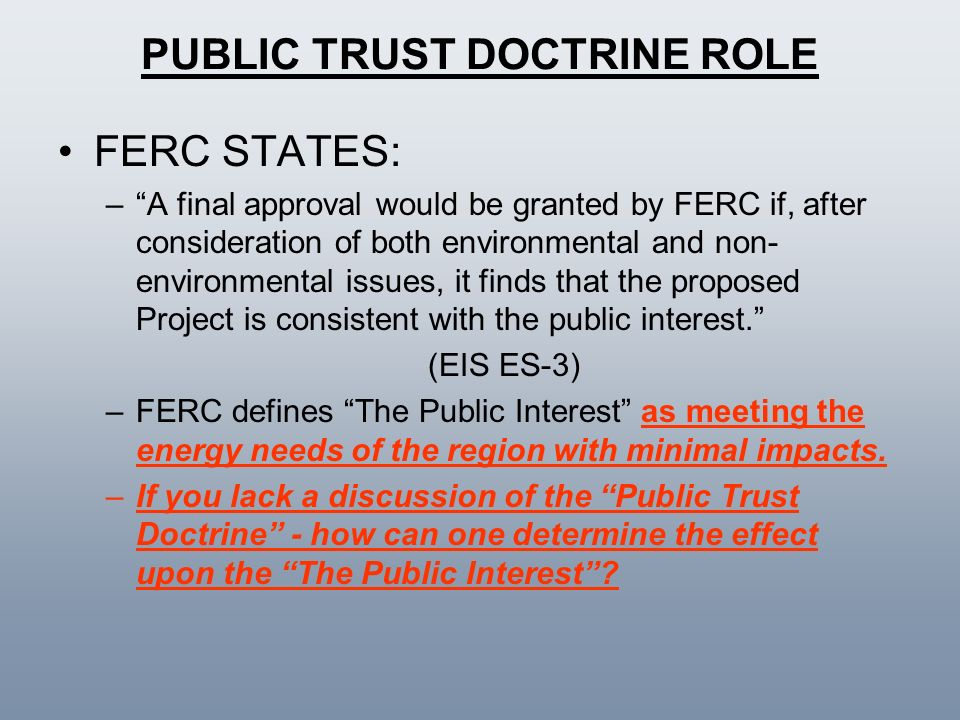 PUBLIC TRUST DOCTRINE ROLE