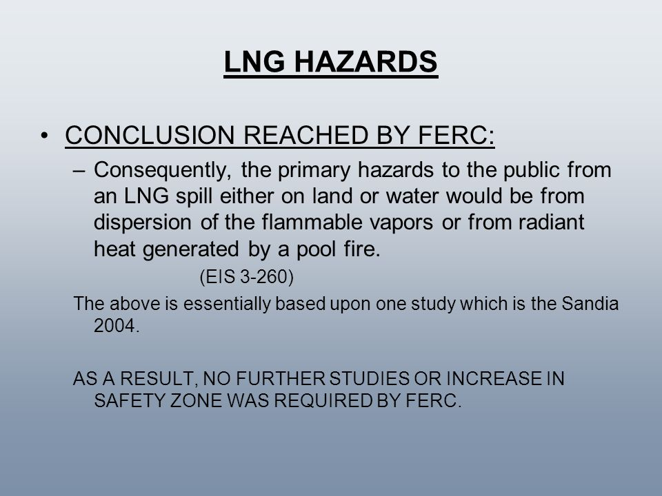 LNG HAZARDS CONCLUSION REACHED BY FERC: