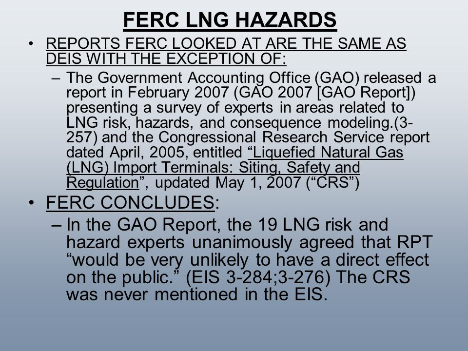 FERC LNG HAZARDS FERC CONCLUDES: