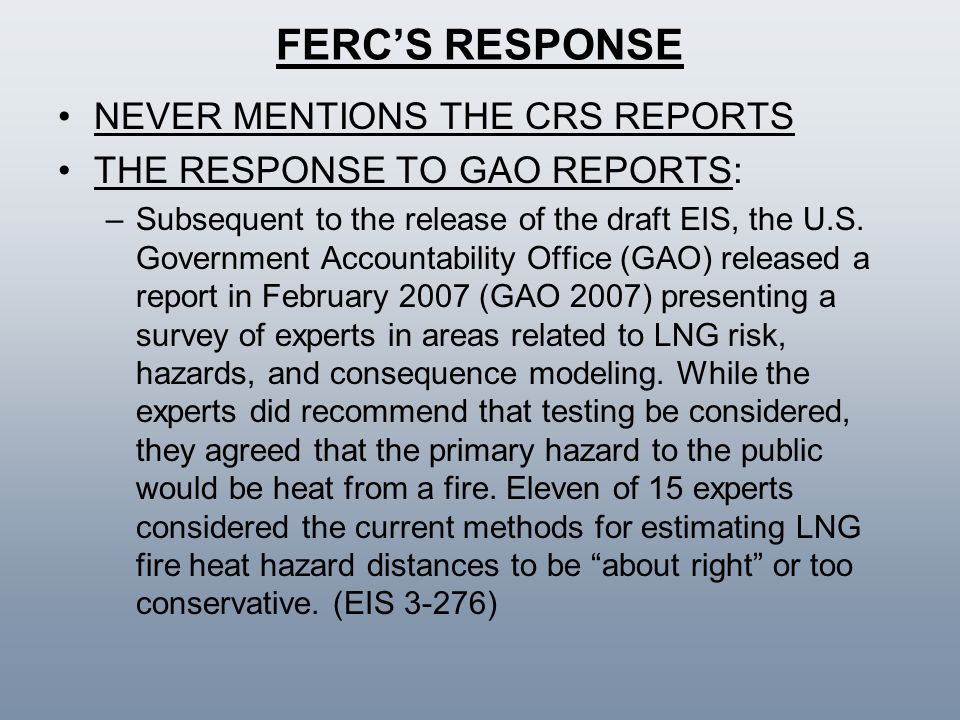 FERC'S RESPONSE NEVER MENTIONS THE CRS REPORTS