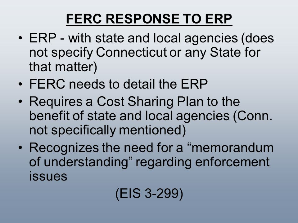 FERC RESPONSE TO ERP ERP - with state and local agencies (does not specify Connecticut or any State for that matter)
