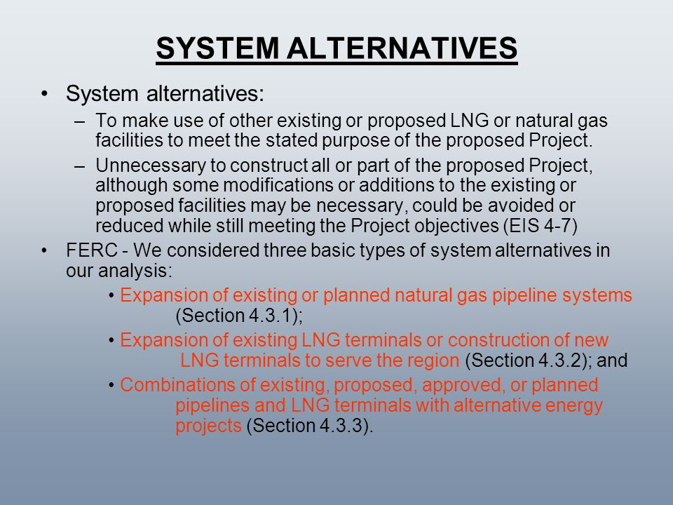 SYSTEM ALTERNATIVES System alternatives: