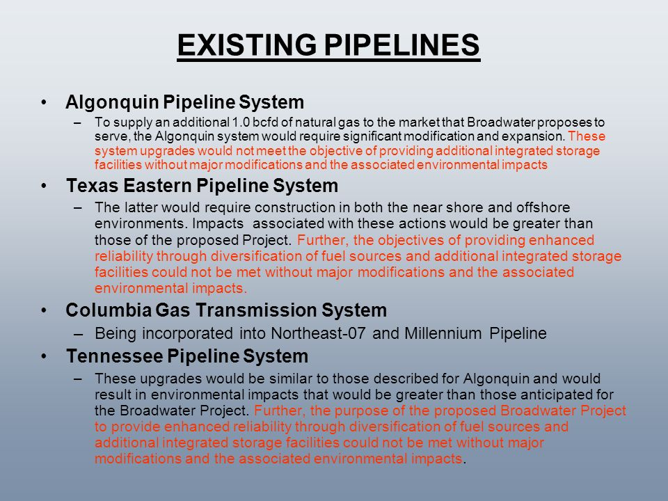 EXISTING PIPELINES Algonquin Pipeline System